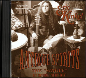 Eric Kinkel, Eric Kinkel's song 'Antique Spirits featuring Micahel Peter Smith's classic 'The Dutchman'