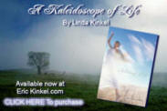 Kaleidoscope of Life, By: Linda Kinkel