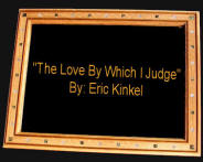 """The Love By Which I Judge"" By: Eric Kinkel - editorial about Eric's late mother Arlene Kinkel"